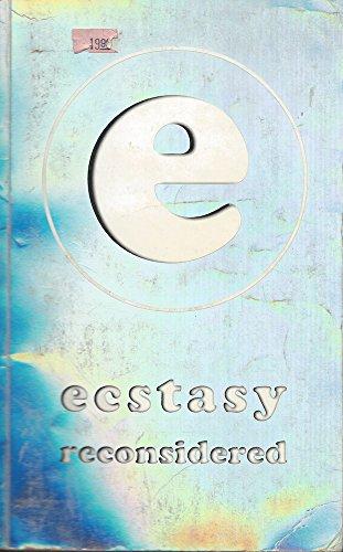 9780953006502: Ecstasy Reconsidered
