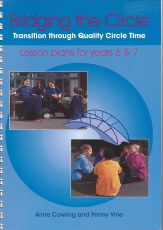 9780953012220: Bridging the Circle: Transition Through Quality Circle Time