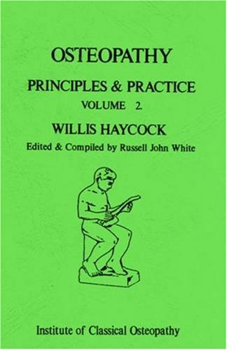 9780953029457: Osteopathy: v. 2: Principles and Practice