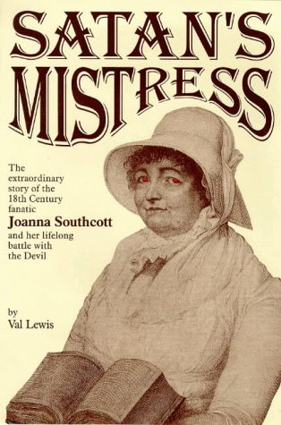 Satan's Mistress: The Extraordinary Story of the: Lewis, Val