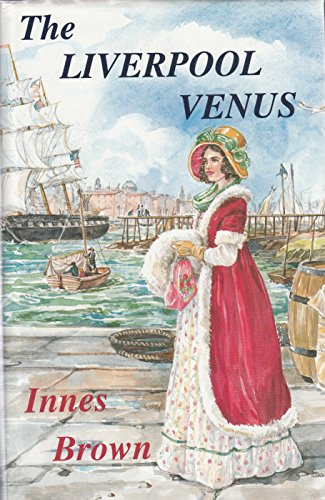 The Liverpool Venus: Brown, Innes