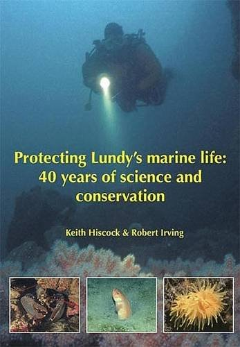 9780953053223: Protecting Lundy's Marine Life: 40 Years of Science and Conservation