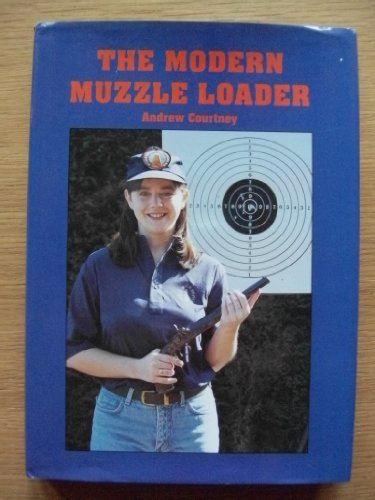 9780953054114: THE MODERN MUZZLE LOADER