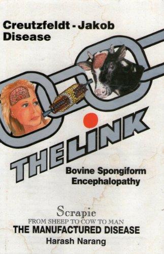 The Link: Creutzfeldt-Jakob Disease/Bovine Spongiform Encephalopathy - The.
