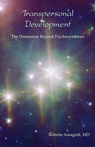 9780953081127: Transpersonal Development: The Dimension Beyond Psychosynthesis