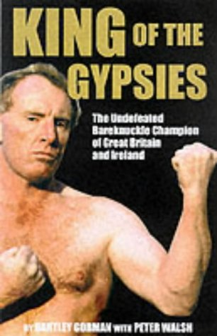 9780953084760: King of the Gypsies: Memoirs Ofthe Undefeated Bareknuckle Champion of Great Britain and Ireland