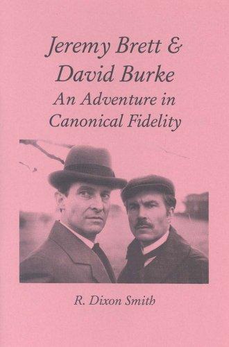 Jeremy Brett & David Burke: An Adventure: R. Dixon Smith
