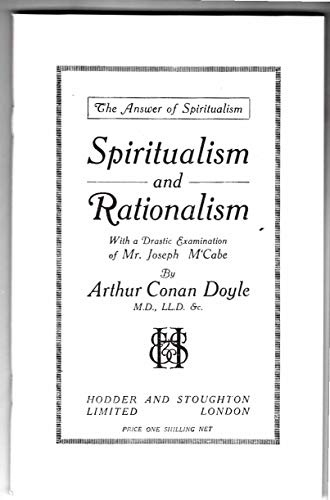 9780953086962: Spiritualism and Rationalism: With a Drastic Examination of Mr.Joseph McCabe (Rupert Books Monograph S.)