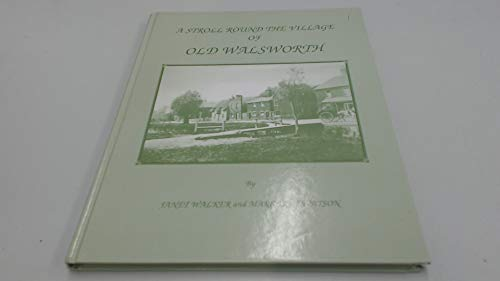 9780953087600: Stroll Round the Village of Old Walsworth