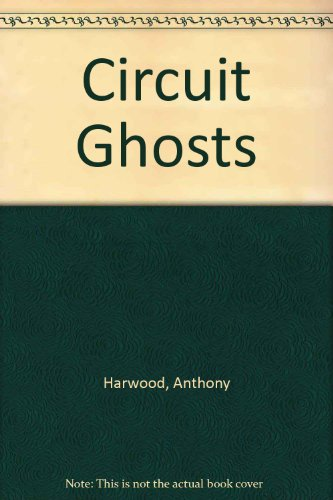 9780953089703: Circuit Ghosts