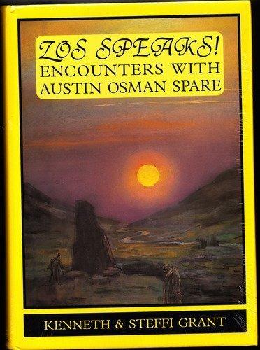9780953101603: Zos Speaks!: Encounters With Austin Osman Spare