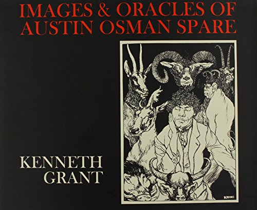 9780953101627: The Images And Oracles of Austin Osman Spare