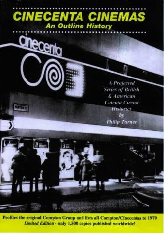 Cinecenta Cinemas: An Outline History (Paperback): Philip Turner