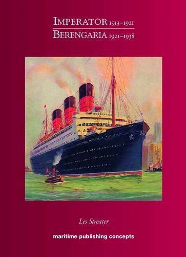 9780953103577: Imperator / Berengaria 1913-1938: Cunard's Happy Ship