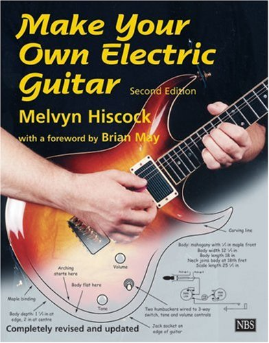 9780953104901: Make Your Own Electric Guitar