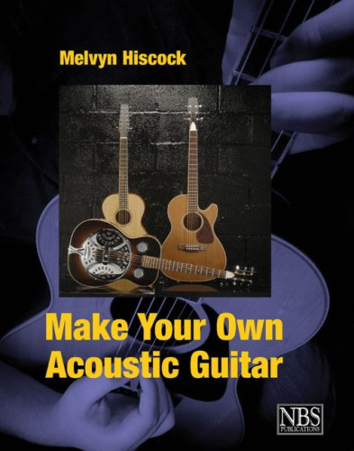 9780953104925: Make Your Own Acoustic Guitar