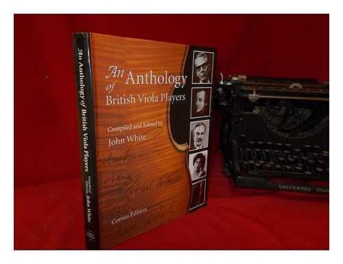 9780953106905: An Anthology of British Viola Players