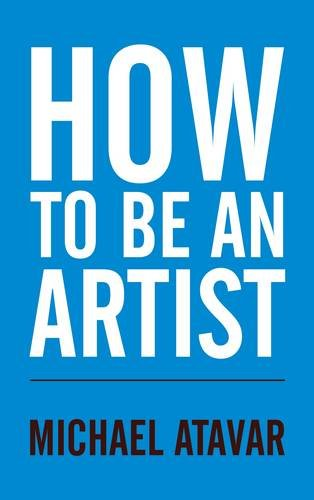 9780953107315: How to be an Artist