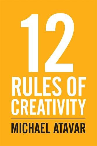 9780953107322: 12 Rules of Creativity