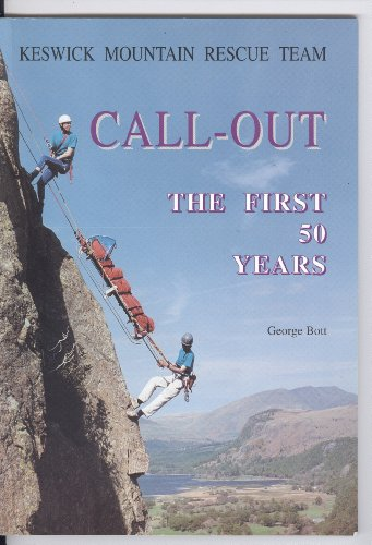 Call-Out: Keswick Mountain Rescue Team - The: Bott, George