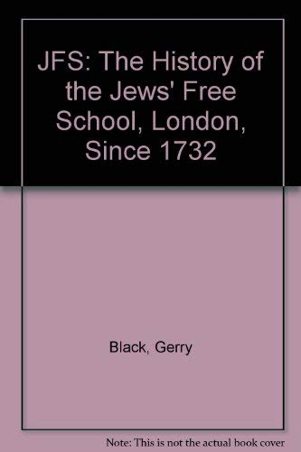 JFS: The History of the Jews' Free: Gerry Black