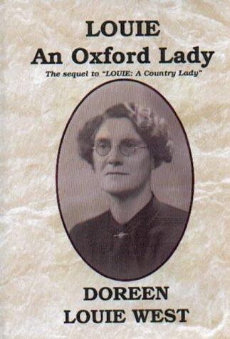 9780953111718: Louie, an Oxford lady
