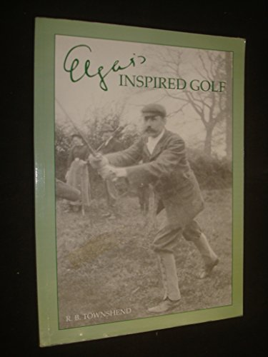 9780953122738: Inspired Golf: Transcribed and Edited,with Some Elgarian in Terludes