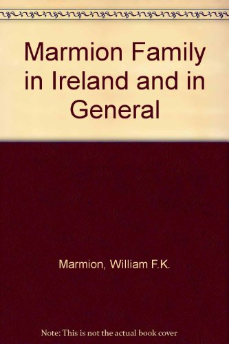9780953130306: The Marmion Family in Ireland and in General