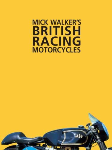 9780953131105: Mick Walker's British Racing Motorcycles (Redline Motorcycles)