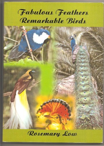 9780953133734: Fabulous feathers, remarkable birds