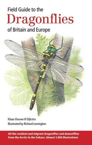 Field Guide to the Dragonflies of Britain and Europe 9780953139958: Klaas-Douwe B Dijkstra, Richard...