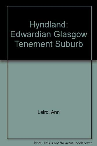 Hyndland: Edwardian Glasgow Tenement Suburb (0953157105) by Laird, Ann