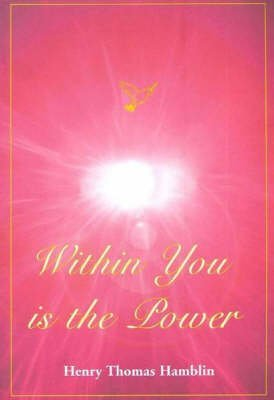 9780953159727: Within You Is the Power