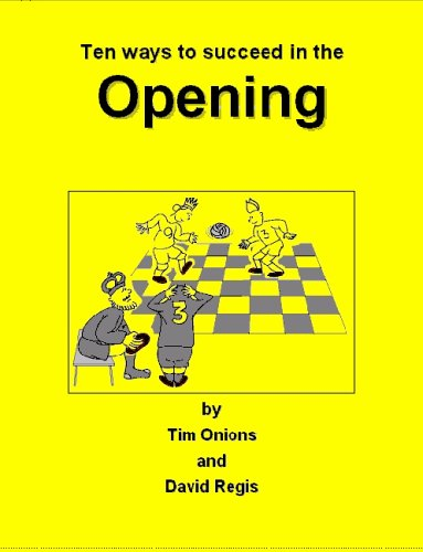 9780953162413: Ten Ways to Succeed in the Opening: Tips for Young Players on the Opening at Chess
