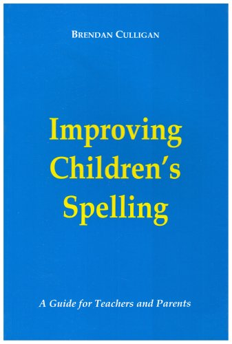 9780953166404: Improving Children's Spelling: A Guide for Teachers and Parents