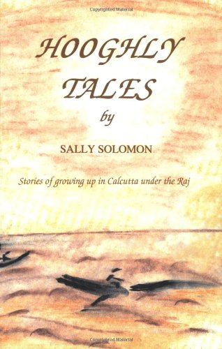 9780953172009: Hooghly Tales- Stories of growing up in Calcutta under the Raj