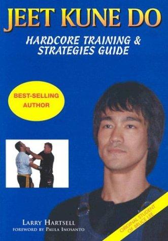 9780953176663: Jeet Kune Do: Hardcore Training & Strategies Guide