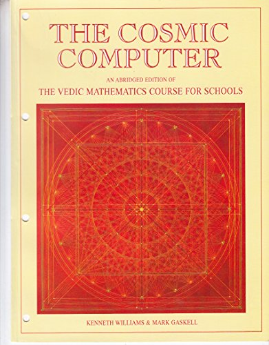 9780953178209: The Cosmic Computer: Vedic Mathematics Course for Schools