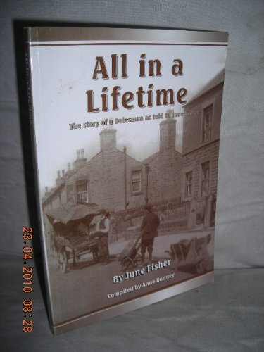 All in a Lifetime: the Story of a Dalesman as Told to June Fisher