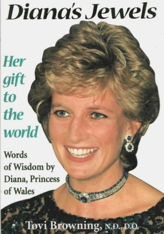 9780953186907: Diana's Jewels: Words of Wisdom by Diana, Princess of Wales - Her Gift to the World