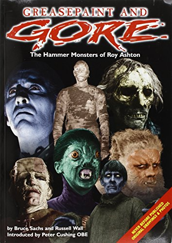 9780953192601: Greasepaint and Gore: The Hammer Monsters of Roy Ashton