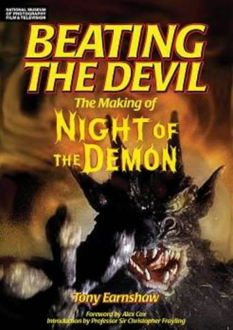BEATING THE DEVIL: THE MAKING OF NIGHT: EARNSHAW, Tony, Alex