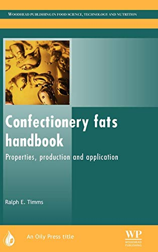 9780953194940: Confectionery Fats Handbook: Properties, Production and Application (Oily Press Lipid Library Series)