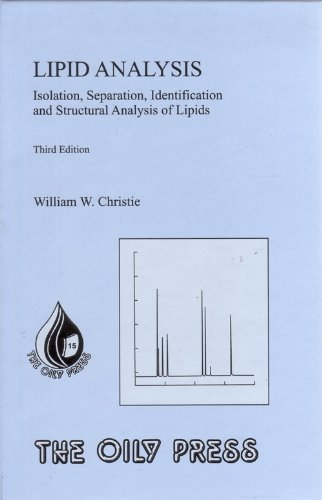 9780953194957: Lipid Analysis: v. 15: Isolation, Separation, Identification and Structural Analysis of Lipids (Oily Press Lipid Library Series)