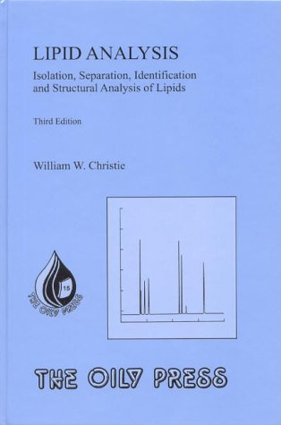 9780953194957: Lipid Analysis, Vol. 15: Isolation, Separation, Identification and Structural Analysis of Lipids (Oily Press Lipid Library Series)