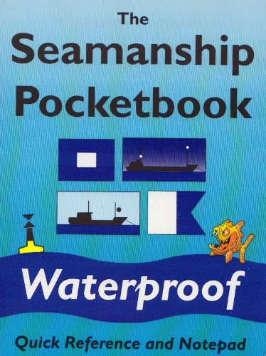 9780953195626: The Seamanship Pocketbook: A Quick Reference and Notepad