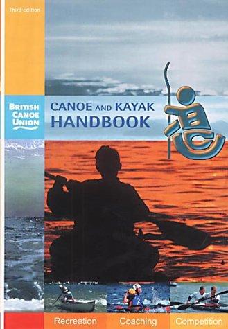 9780953195657: Canoe and Kayak Handbook: Handbook of the British Canoe Union