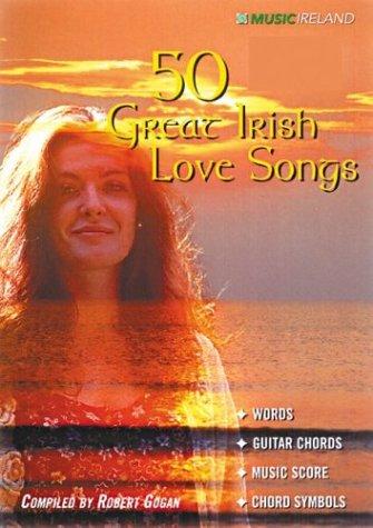 9780953206810: 50 Great Irish Love Songs (Vocal Songbooks)
