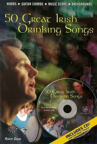 50 Great Irish Drinking Songs: Editor-Robert Gogan