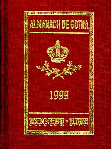 9780953214211: Almanach De Gotha: Annual Genealogical Reference, Vol. 1 (Parts I & II)